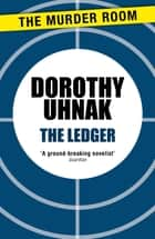 The Ledger ebook by Dorothy Uhnak