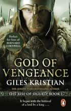 God of Vengeance - (The Rise of Sigurd 1) ebook by