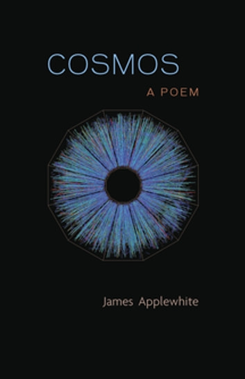Cosmos - A Poem ebook by James Applewhite