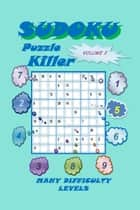Killer Sudoku Puzzle, Volume 2 ebook by YobiTech Consulting