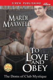 To Love and Obey ebook by Mardi Maxwell