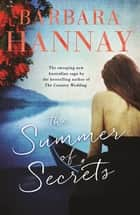 The Summer of Secrets ekitaplar by Barbara Hannay