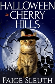 Halloween in Cherry Hills ebook by Paige Sleuth