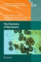 The Chemistry of Mycotoxins ebook by Stefan Bräse, Franziska Gläser, Carsten Kramer,...