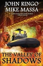 The Valley of Shadows ebook by