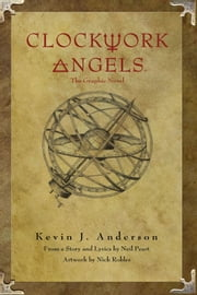 Rush's Clockwork Angels ebook by Kevin J. Anderson,Nick Robles