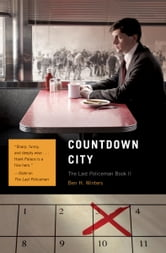 Countdown City - The Last Policeman Book II ebook by Ben Winters