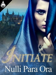 Initiate ebook by Nulli Para Ora