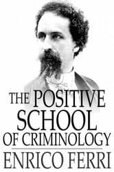 classical school and positive school of criminology (on crimes and punishment) publicised in translations of 22 languages, effectively leaving huge impressions on the legal thoughts on members of the european and us society (hopkins burke 2009), developing the theory of 'classical criminology' and lombroso (1835) an italian psychiatrist and a physician who brought forth the theory of the 'positivist's criminology.