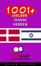 1001+ Øvelser dansk - Hebrew ebook by Gilad Soffer