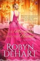 The Marquess and the Maiden ebook by