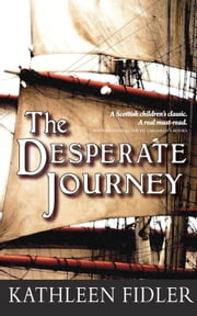 The Desperate Journey ebook by Kathleen Fidler