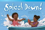 Splash Down! ebook by Sharon Callen