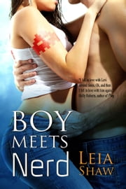 Boy Meets Nerd ebook by Leia Shaw