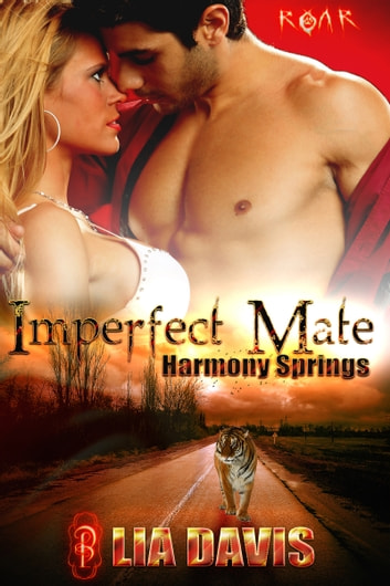 Imperfect Mate - Harmony Springs ebook by Lia Davis