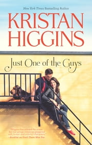 Just One of the Guys ebook by Kristan Higgins