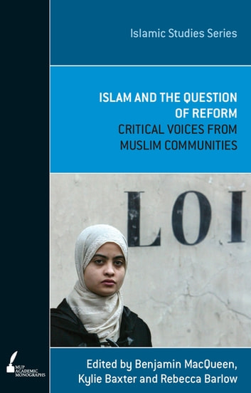 ISS 1 Islam And The Question Of Reform ebook by Ben MacQueen,Rebecca Barlow,Kylie Baxter