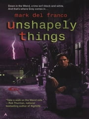 Unshapely Things ebook by Mark Del Franco