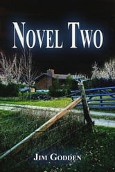 Novel Two ebook by Jim Godden