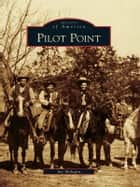 Pilot Point ebook by Jay Melugin