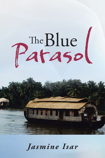 The Blue Parasol ebook by Jasmine Isar