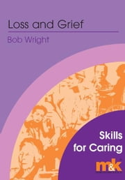 Loss and Grief Workbook ebook by Bob Wright
