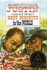 Justin and the Best Biscuits in the World ebook by Mildred Pitts Walter