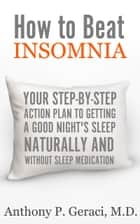 How to beat insomnia ebook by Anthony Geraci