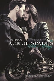Ace of Spades ebook by Lily Hana