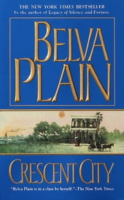 Crescent City ebook by Belva Plain