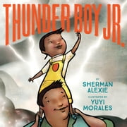 Thunder Boy Jr. ebook by Kobo.Web.Store.Products.Fields.ContributorFieldViewModel