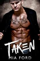 Taken ebook by Mia Ford