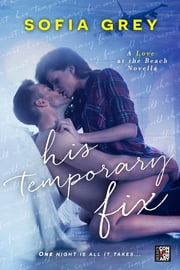 His Temporary Fix ebook by Sofia Grey