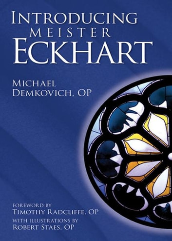 Introducing Meister Eckhart ebook by Demkovich, Michael