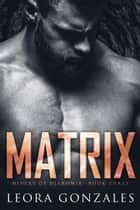 Matrix ebook by Leora Gonzales