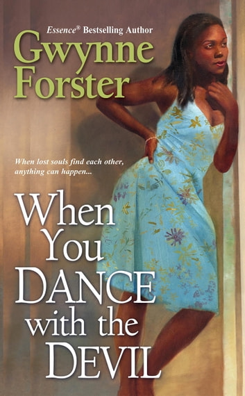 When You Dance With The Devil Ebook By Gwynne Forster