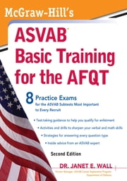 McGraw-Hill's ASVAB Basic Training for the AFQT, Second Edition ebook by Dr. Janet Wall