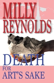 Death For Art's Sake ebook by Milly Reynolds