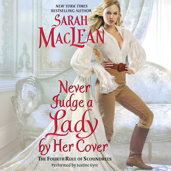 Never Judge a Lady by Her Cover - The Fourth Rule of Scoundrels audiobook by Sarah MacLean