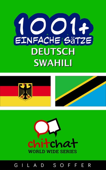 1001+ Einfache Sätze Deutsch - Swahili ebook by Gilad Soffer
