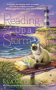 Reading Up a Storm - A Lighthouse Library Mystery ebook by Eva Gates