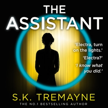 The Assistant audiobook by S. K. Tremayne