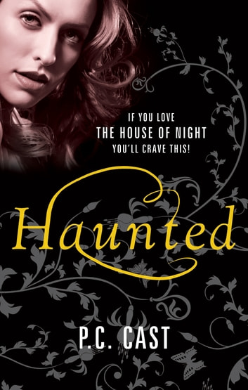 Haunted (After Moonrise (Connected to Possessed by PC Cast), Book 2) ebook  by Gena Showalter - Rakuten Kobo