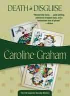 Death in Disguise ebook by Caroline Graham