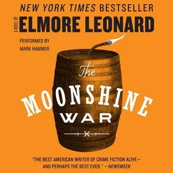 The Moonshine War audiobook by Elmore Leonard