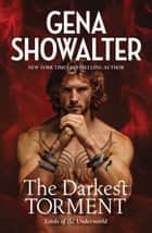 The Darkest Torment ebook by Gena Showalter