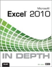 Microsoft Excel 2010 In Depth ebook by Bill Jelen