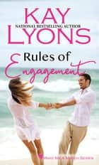 Rules of Engagement ebook by Kay Lyons