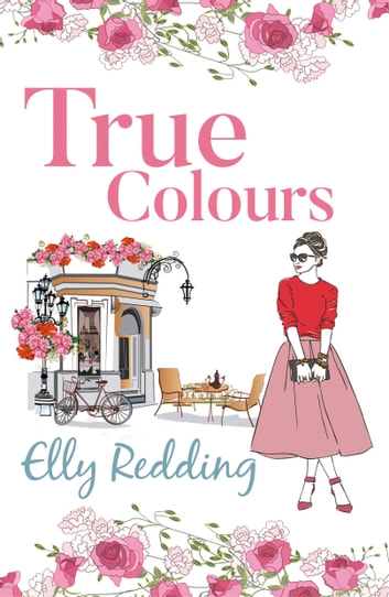 True Colours ebook by Elly Redding