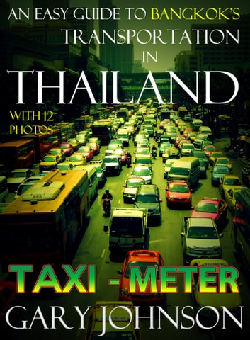 An Easy Guide to Bangkok's Transportation in Thailand with 12 Photos  Taxi:  Meter